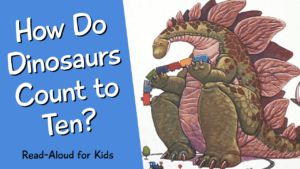 How Do Dinosaurs Count to Ten YouTube Thumbnail.