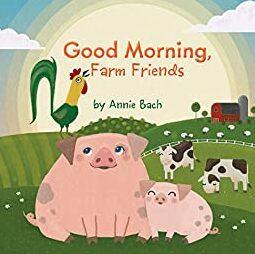 good-morning-farm-friends-annie-bach