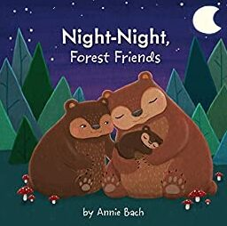 night-night-forest-friends-annie-bach